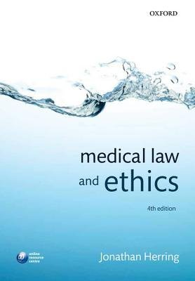 Medical Law and Ethics (Paperback, 4th Revised edition): Jonathan Herring