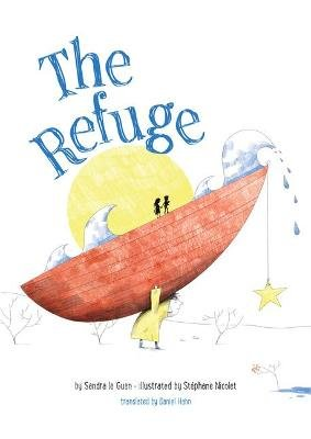 The Refuge (Hardcover): Sandra Guen