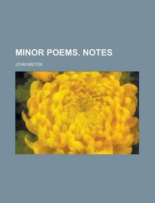 Minor Poems. Notes (Paperback): John Milton