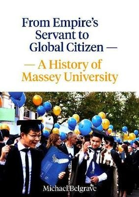 From Empires Servant to Global Citizen (Paperback): Michael Belgrave