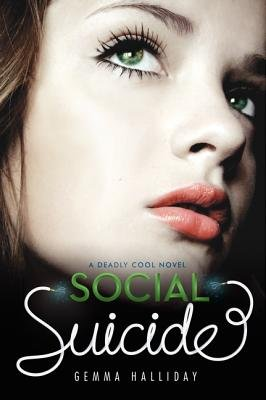 Social Suicide (Electronic book text): Gemma Halliday