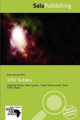 4767 Sutoku (Paperback): Klaas Apostol
