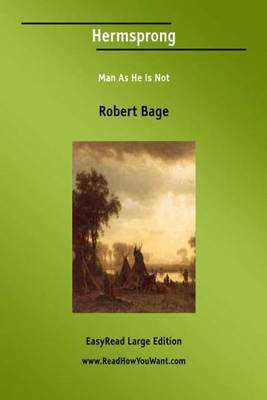 Hermsprong - Man as He is Not (Large print, Paperback, Large Print 16 pt): Robert Bage