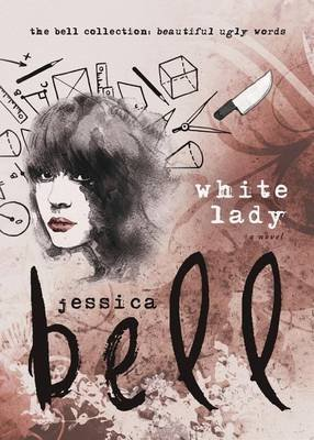White Lady (Paperback): Jessica Bell