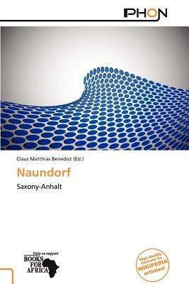 Naundorf (Paperback): Claus Matthias Benedict
