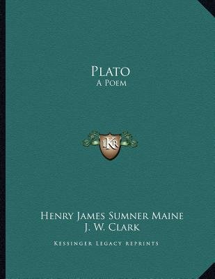 Plato - A Poem (Paperback): Henry James Sumner Maine