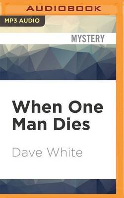 When One Man Dies (MP3 format, CD): Dave White