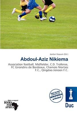 Abdoul-Aziz Nikiema (Paperback): Jordan Naoum