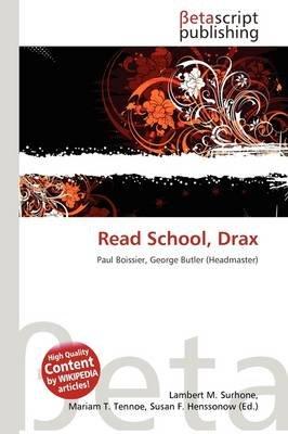 Read School, Drax (Paperback): Lambert M. Surhone, Mariam T. Tennoe, Susan F. Henssonow