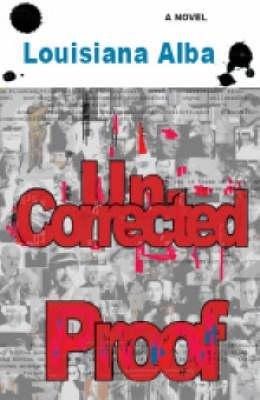 Uncorrected Proof (Paperback): Louisiana Alba
