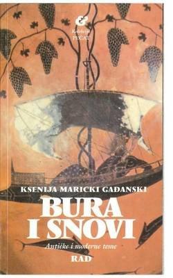 Bura I Snovi (Serbian, Paperback): Ksenija Maricki Gadjanski
