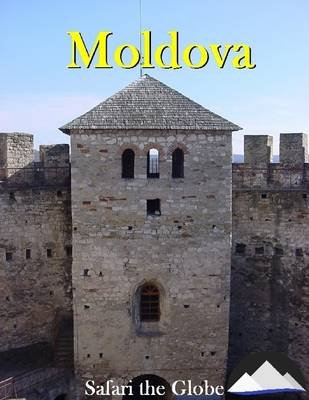 Moldova (Electronic book text): Safari the Globe