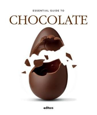 Essential Guide To Chocolate (Hardcover): J. Garcia Curado