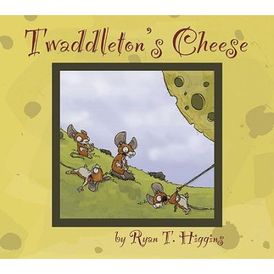 Twaddleton's Cheese (Hardcover): Ryan T Higgins
