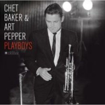 Chet Baker & Art Pepper - Playboys (Vinyl record, Gatefold Cover): Chet Baker & Art Pepper