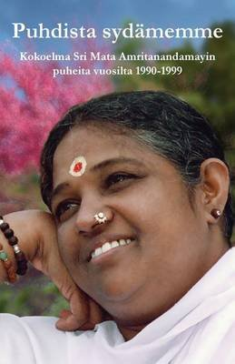 Puhdista Sydamemme (Finnish, Paperback): Sri Mata Amritanandamayi Devi