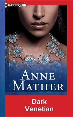Dark Venetian (Electronic book text): Anne Mather