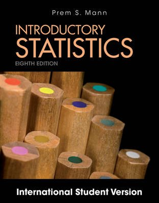 Introductory Statistics (Paperback, 8th Edition International Student Version): Prem S. Mann