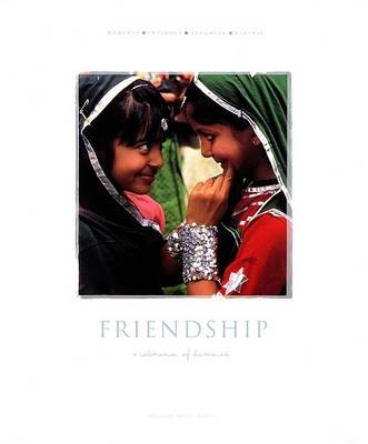 Friendship - A Celebration of Humanity (Hardcover, 1st U.S. ed): Milk Project