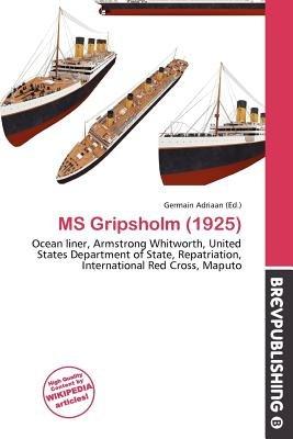 MS Gripsholm (1925) (Paperback): Germain Adriaan