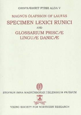 Specimen Lexici Runici - Glossarium Prisca Lingua Danic (Paperback): Magnus Olafsson