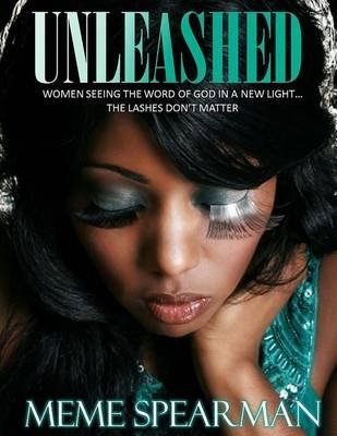 Unleashed (Paperback): Meme Spearman