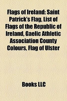 Flags of Ireland - Flags of Northern Ireland, Flags of the Republic of Ireland, Union Flag, Flag of Ireland, Flag of Northern...