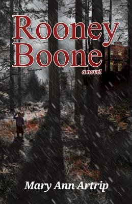 Rooney Boone (Paperback): Mary Ann Artrip