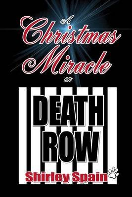 a christmas miracle on death row paperback shirley spain
