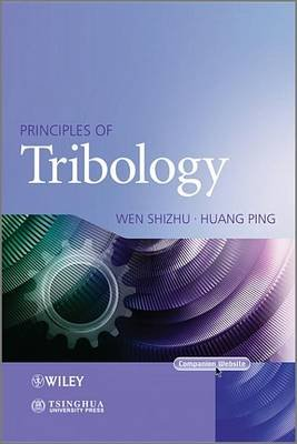 Principles of Tribology (Electronic book text, 1st edition): Shizhu Wen