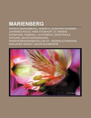 Marienberg - Person (Marienberg), Heinrich Leonhard Heubner, Johannes Rivius, Hans Steinhoff, St. Marien, Kuhnhaide, Rubenau,...