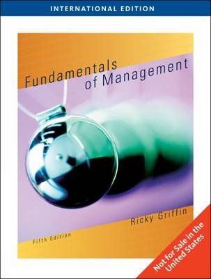 Fundamentals of Management (Paperback, 5 International ed): Ricky Griffin