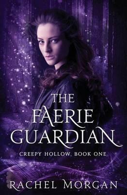 The Faerie Guardian (Paperback): Rachel Morgan