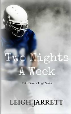 Two Nights a Week (Paperback): Leigh Jarrett