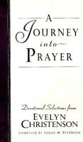A Journey into Prayer (Hardcover): Evelyn Christenson