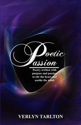 Poetic Passion (Paperback): Verlyn Tarlton