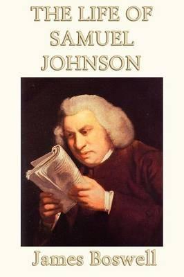 The Life of Samuel Johnson (Paperback): James Boswell