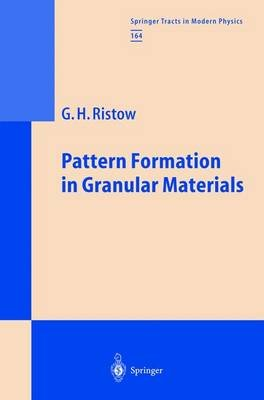 Pattern Formation in Granular Materials (Hardcover, 2000 ed.): Gerald H. Ristow