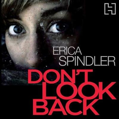 Don't Look Back (Downloadable audio file, Unabridged): Erica Spindler