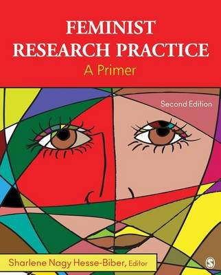 Feminist Research Practice - A Primer (Electronic book text, 2nd Revised edition): Sharlene J. Hesse-Biber