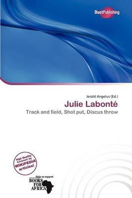 Julie Labont (Paperback): Jerold Angelus