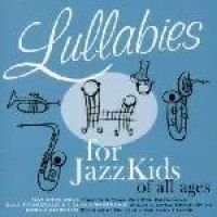 Lullaby for Jazzkids of All Ages (CD, Imported): Various Artists