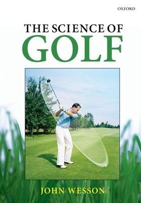 The Science of Golf (Paperback): John Wesson