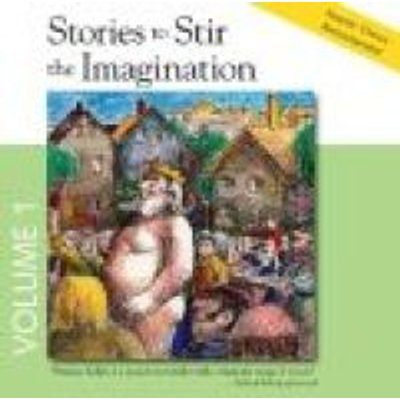 Stories to Stir the Imagination, Volume 1 (Standard format, CD): Allan Kelley