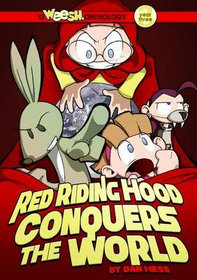 Weesh: Red Riding Hood Conquers the World (Paperback): Dan Hess