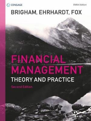 Financial Management EMEA - Theory and Practice (Paperback, 2nd edition): Michael Ehrhardt, Roland Fox, Eugene Brigham