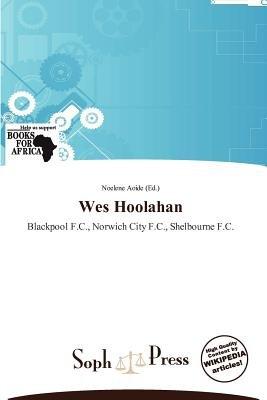 Wes Hoolahan (Paperback): Noelene Aoide