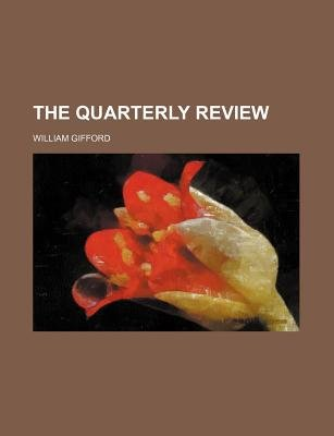 The Quarterly Review (Volume 190) (Paperback): unknownauthor, William Gifford