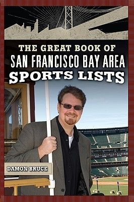 The Great Book of San Francisco/Bay Area Sports Lists (Paperback): Damon Bruce