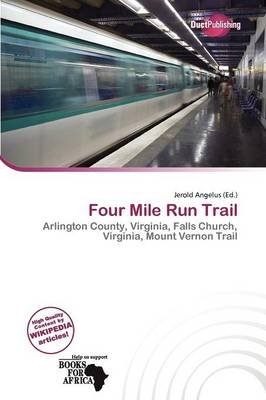 Four Mile Run Trail (Paperback): Jerold Angelus